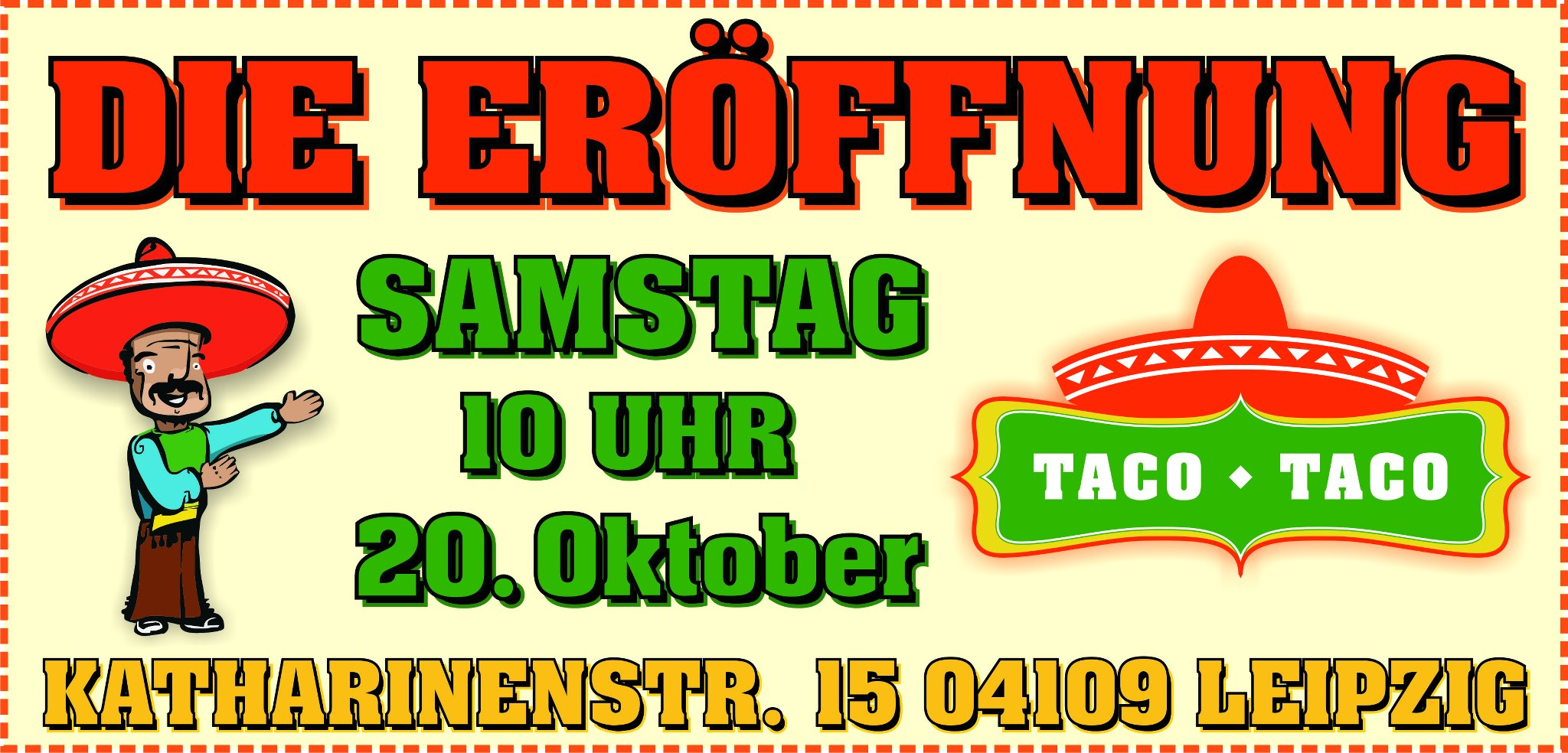 Taco Taco Leipzig Eröffnung